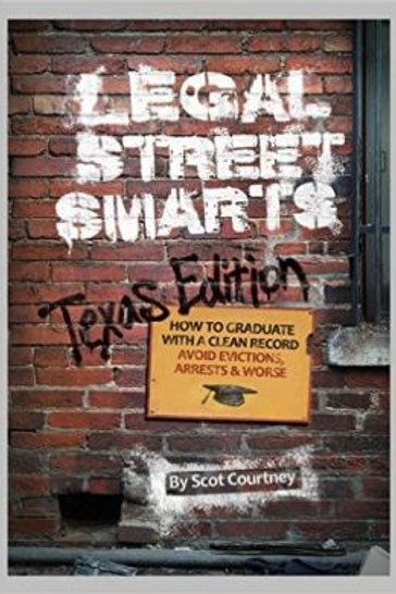 LEGAL STREET SMARTS (TEXAS EDITION)