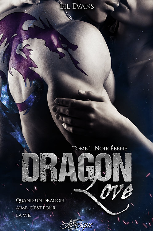 Dragon Love, tome 1 : Noir Ebène