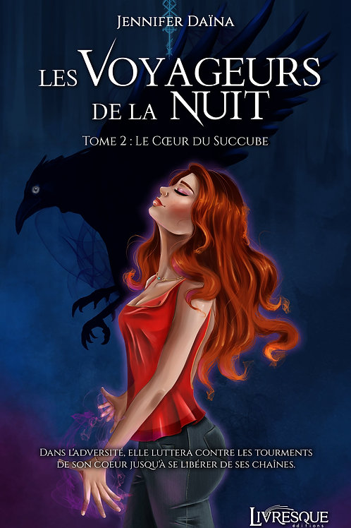 Les Voyageurs de la Nuit, tome 2 : Le cœur du Succube