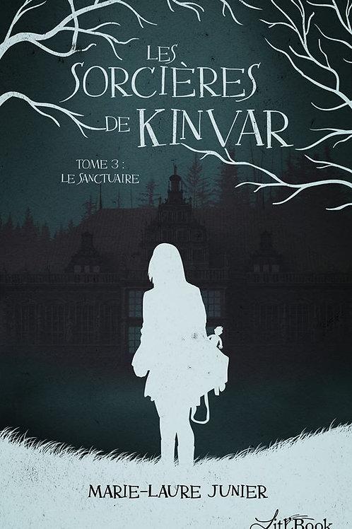 Les Sorcières de Kinvar - tome 3 : Sanctuaire