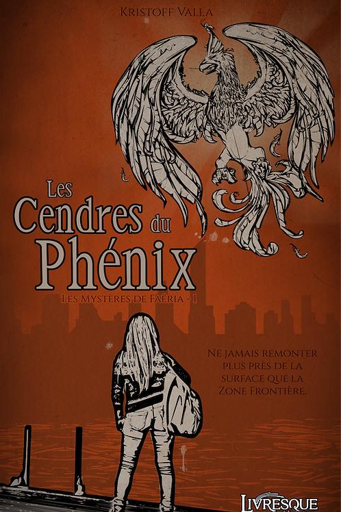 Les Cendres du Phénix - Les Mystères de Faëria - 1