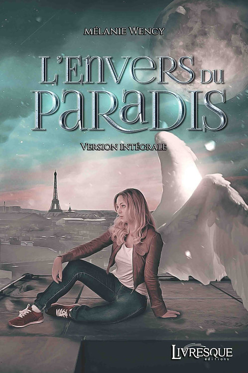 L'Envers du Paradis - version intégrale