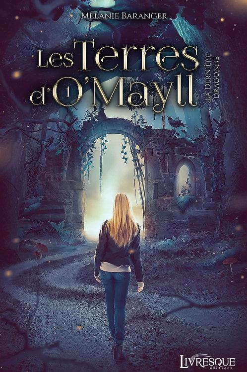 Les Terres d'O'Mayll, tome 1 : La dernière dragonne