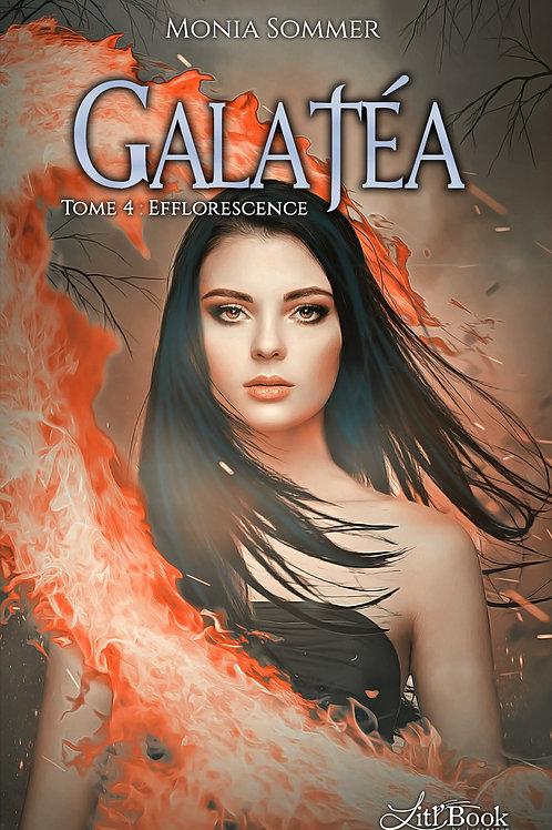 Galatéa, tome 4 : Efflorescence