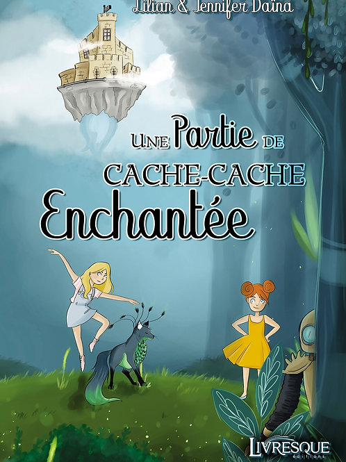 Une partie de cache-cache enchantée - Version cartonnée