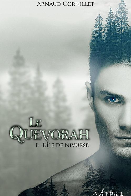 Le Quevorah - tome 1 : l'Île de Nivurse