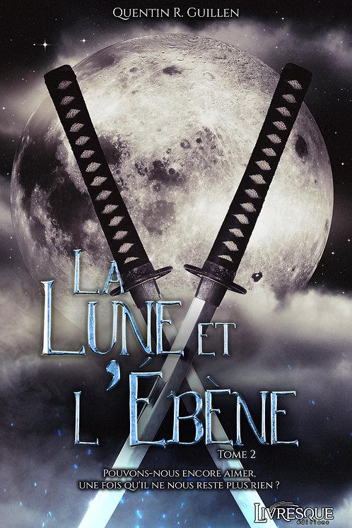 La Lune et l'Ebène, tome 2