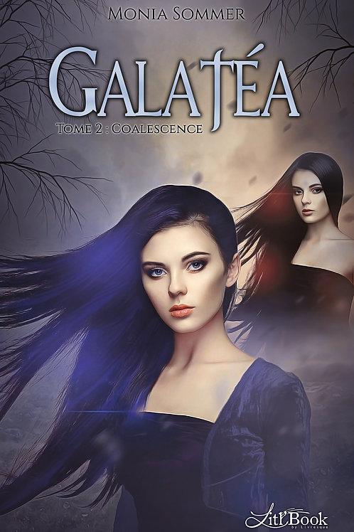Galatéa - tome 2 : Coalescence