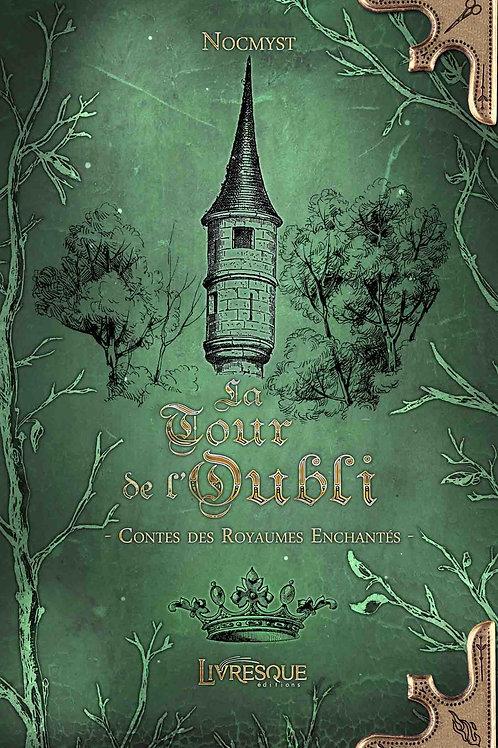 La Tour de l'Oubli - Contes des Royaumes Enchantés #2