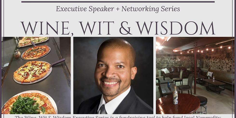 Wine, Wit & Wisdom Executive Speaker Series - Sep.