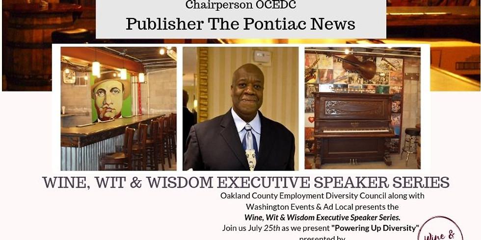 Wine, Wit & Wisdom Executive Speaker Series  - July
