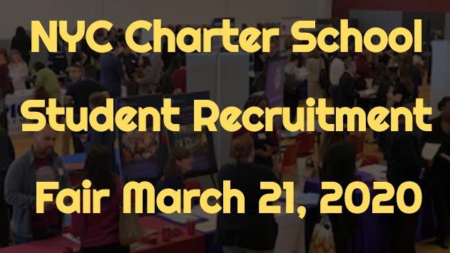 NYC Charter School Student Recruitment Fair Saturday March 21, 2020