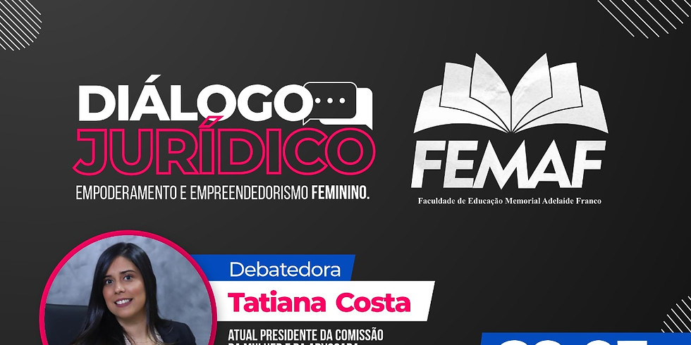 Diálogo Jurídico: Empoderamento e Empreendedorismo Feminino.