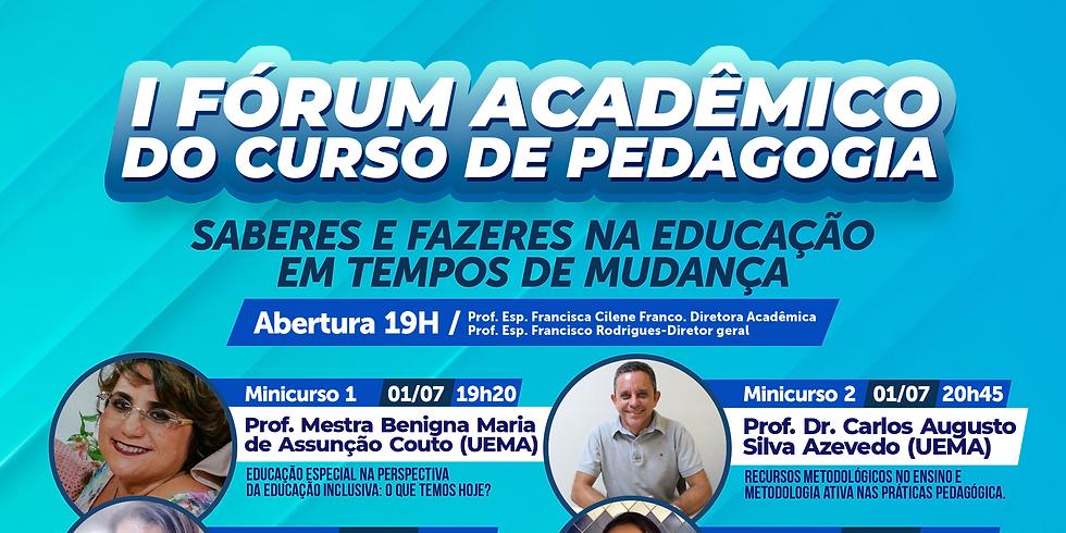 I FÓRUM ACADÊMICO DO CURSO DE PEDAGOGIA
