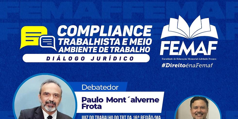 Diálogo Jurídico: Compliance Trabalhista e Meio Ambiente de Trabalho
