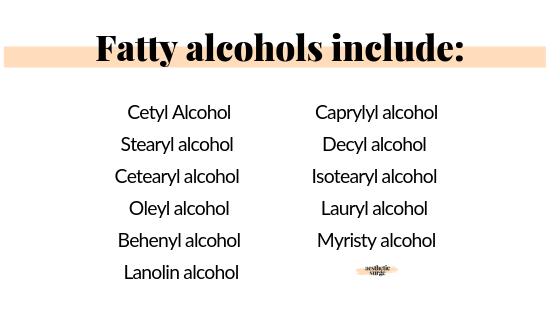 fatty alcohols include