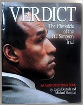 Linda Deutsch Book: Verdict - The Chonicle of the O.J. Simpson Trial