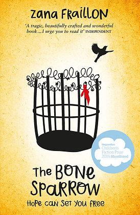 The Bone Sparrow. By Zana Fraillon