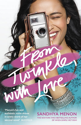 From Twinkle, With Love. By Sandhya Menon