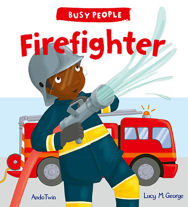 Firefighter by Lucy M George