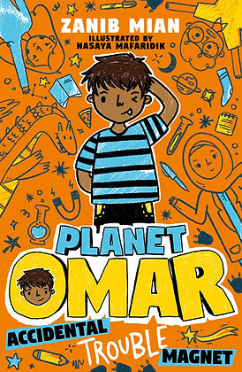 Planet Omar: Accidental Trouble Magnet. By Zanib Mian