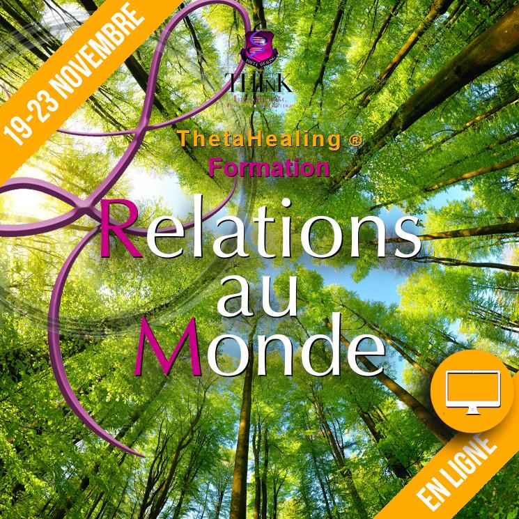 Relations au Monde en Ligne