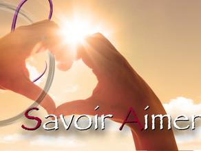 Savoir Aimer ! 🌞♥️🌻🌈🦋
