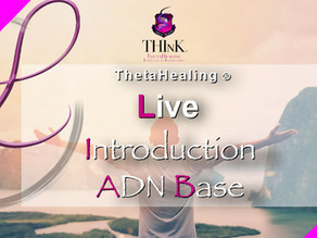 "Introduction Thetahealing® ""ADN Base"