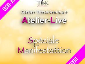 Atelier Live spéciale Manifestation !