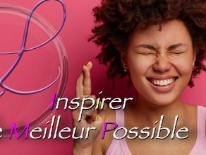 Inspirer le meilleur possible !🌞🌸😊🌈🍀🌷😘
