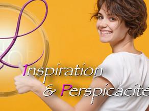 Inspiration & Perspicacité ! 🦋😊💖🌈🎉🧘🏼♂️🌹💕🌸