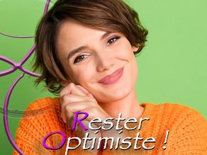 Rester Optimiste !🌞😊🧘🏼♂️👍🧘♀️🌹🧘🏼❤️🌈🌸🦋💕