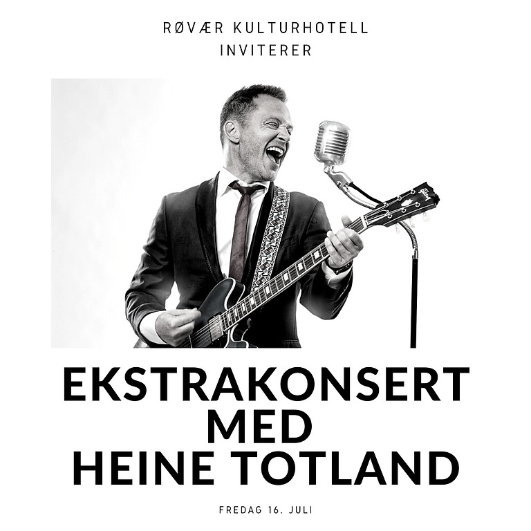 Ekstrakonsert med Heine Totland
