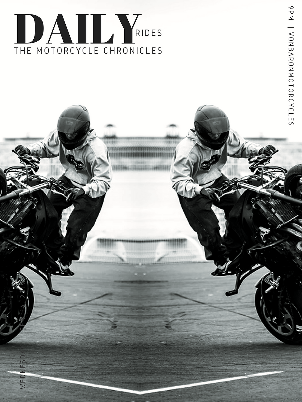 THE MOTORCYCLE CHRONICLES BY VON BARON MOTORCYCLES