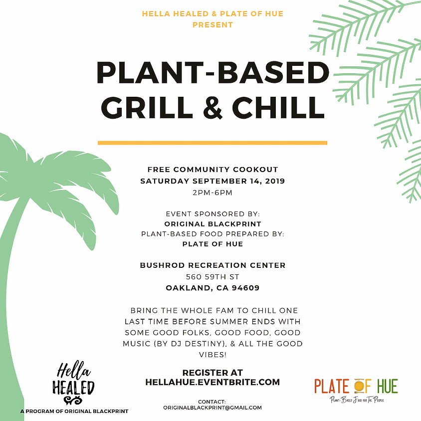 Hella Healed and Plate of Hue present Plant-based Grill and Chill