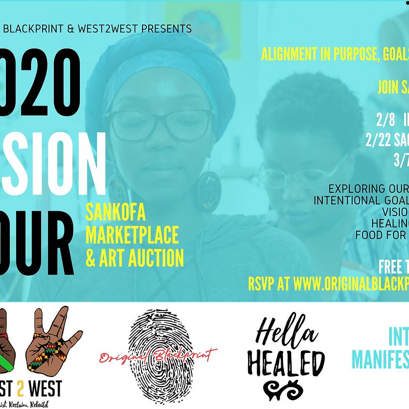 2020 Vision Tour & Marketplace - Oakland