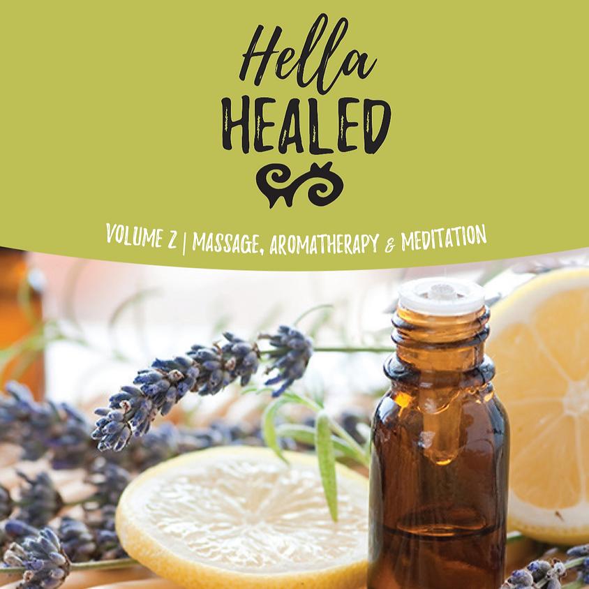 Hella Healed, Vol. 2 | Massage, Aromatherapy, and Meditation