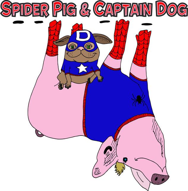 Spider Pig & Captain Dog
