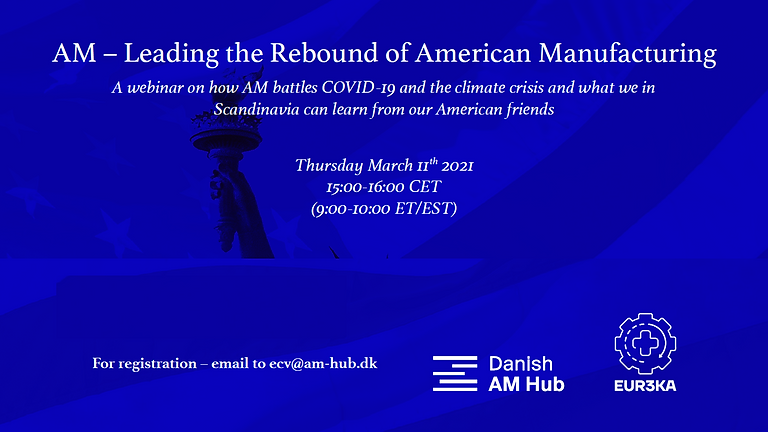 AM – Leading the Rebound of American Manufacturing