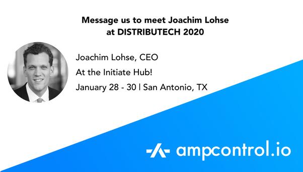 ampcontrol.io - DISTRIBUTECH 2020 - Joachim Lohse