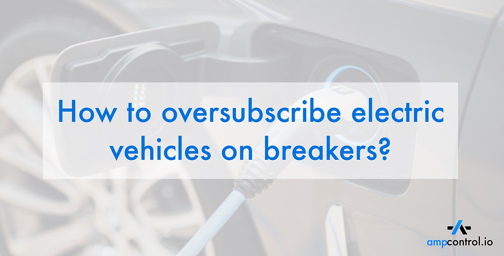 Use load management to oversubscribe EV charging according to NEC code