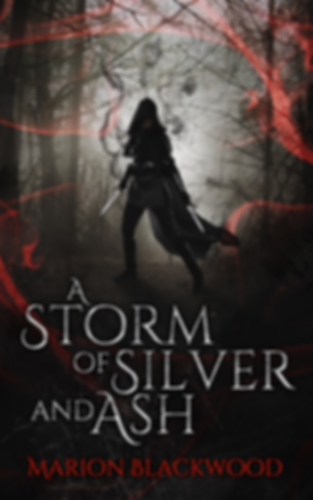 Fantasy novel A Storm of Silver and Ash by Marion Blackwood