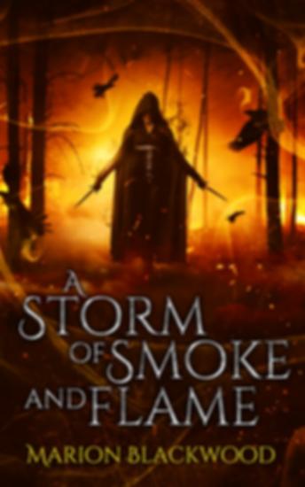 Fantasy novel A Storm of Smoke and Flame