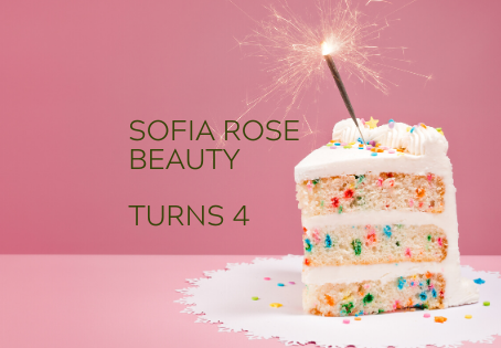 Sofia Rose Beauty turns 4!