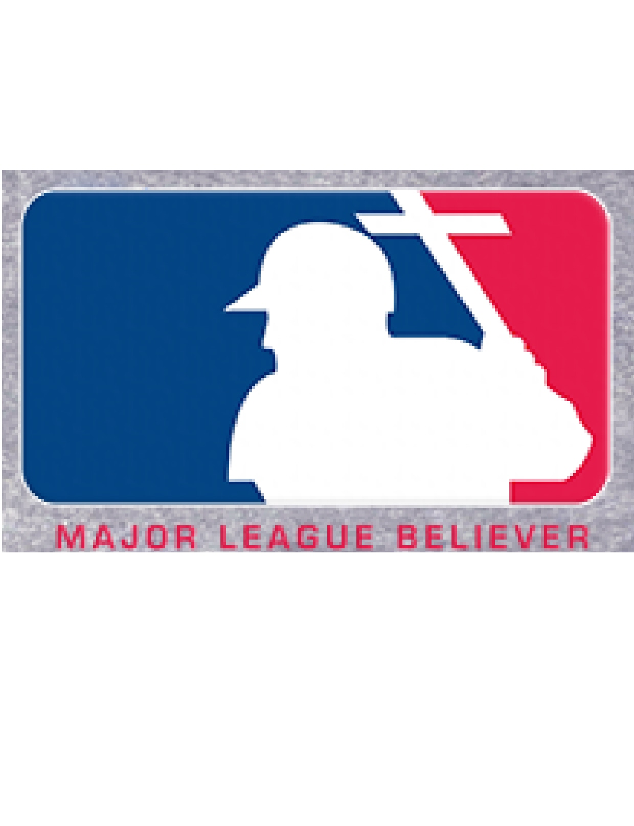 Major League Believer $35