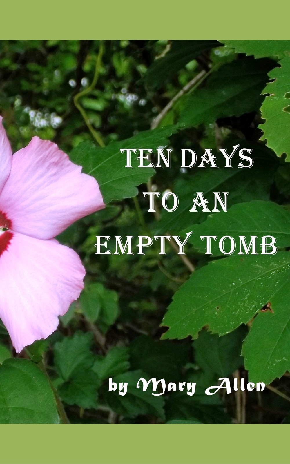 Poems found in Ten Days to an Empty Tomb