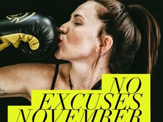 No Excuses November