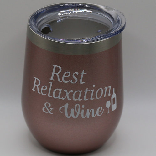 Rest, Relaxation & Wine Tumbler
