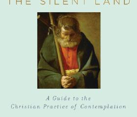 INTO THE SILENT LAND – Martin Laird