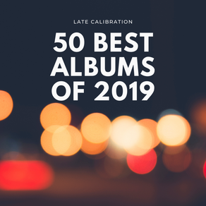 RANKED: 50 Best Albums of 2019